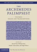 The Archimedes Palimpsest (The Archimedes Palimpsest Publications)