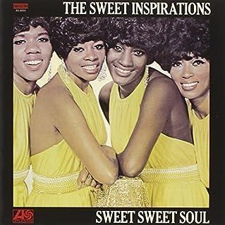 Sweet Sweet Soul by SWEET INSPIRATIONS (2013-04-24)
