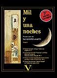 Mil y una noches (Obra Completa): MIL Y UNA NOCHES TOMO I: 1 (Narrativa)