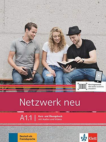 Netzwerk neu A1.1: Deutsch als Fremdsprache. Kurs- und Übungsbuch mit Audios und Videos (Netzwerk neu / Deutsch als Fremdsprache)