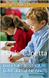 101 poésies pour tous les enfants: Haslé-Canetta