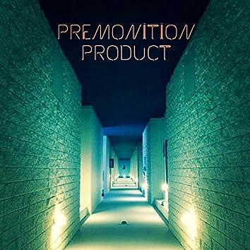 Premonition Product