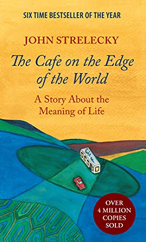 The Cafe on the Edge of the World: A Story About the Meaning of Life (English Edition)