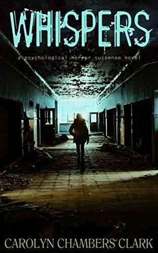 Whispers - Psychological Horror Suspense Novel (The Undead Book 1)