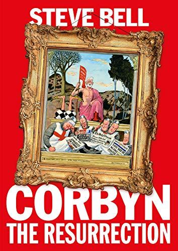 Corbyn: The Resurrection (English Edition)
