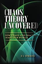 Chaos Theory Uncovered: How chaos and fractals shape our world