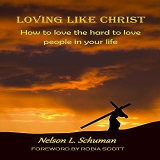 Loving Like Christ audiobook cover art