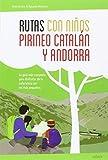 Rutas con niños en el Pirineo catalán y Andorra (EXPLORADORES)