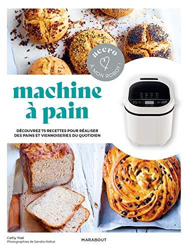 Accro à mon robot - Machine à pain