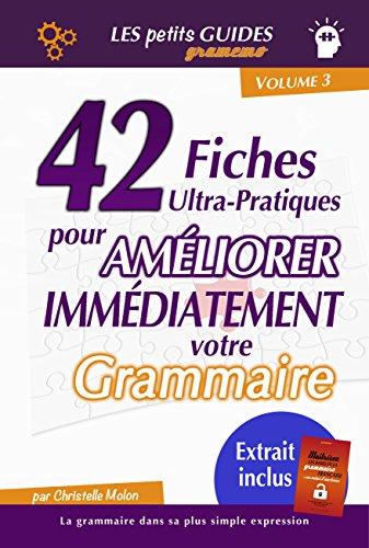 Gramemo - 42 fiches ultra-pratiques pour améliorer immédiatement votre grammaire (Les Petits Guides Gramemo) (French Edition)