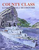 County Class Guided Missile Destroyers - Neil McCart