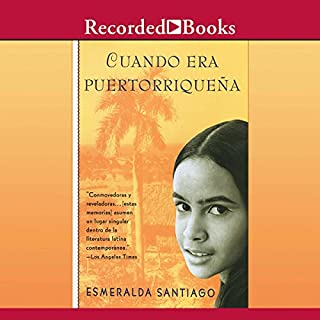 Cuando Era Puertorriquena (Texto Completo) [When I was Puerto Rican ] audiobook cover art
