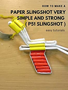 How to make a paper slingshot very simple and strong   P51 Slingshot   - Easy Tutorials
