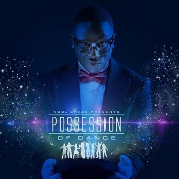 Possession of Dance
