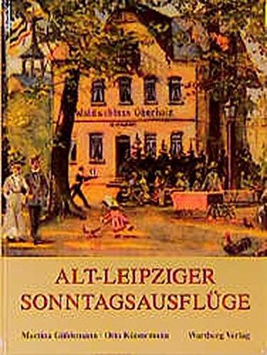 Alt-Leipziger Sonntagsausflüge