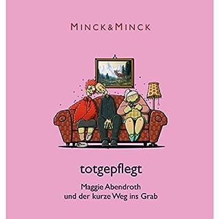 Totgepflegt - Maggie Abendroth und der kurze Weg ins Grab (Ruhrpott-Krimödien mit Maggie Abendroth 1) Titelbild