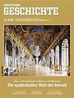 Die spektakulaere Welt des Barock: SPIEGEL GESCHICHTE