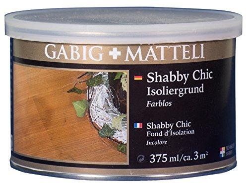Gäbig+Mätteli Shabby Chic Isoliergrund 0,375 farblos