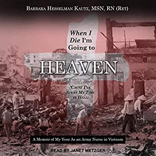 When I Die I'm Going to Heaven 'Cause I've Spent My Time in Hell audiobook cover art