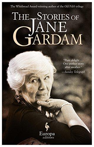 [[The Stories of Jane Gardam]] [By: Gardam, Jane] [July, 2014]