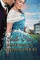 Il ritorno di Thomas Wood: Amori vittoriani Vol. 2