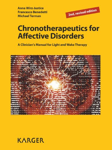 Chronotherapeutics for Affective Disorders: A Clinician's Manual for Light and Wake Therapy, 2nd, revised edition (English Edition)