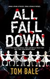 All Fall Down: A gripping psychological thriller with a twist that will take your breath away (English Edition)