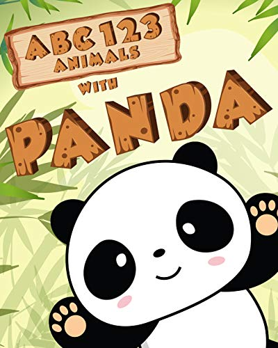 My First Animals ABC and 123 with Cute Panda in Bamboo Forest picture book: Learning to Count Numbers and Alphabet for Toddler and Preschool (English Edition)