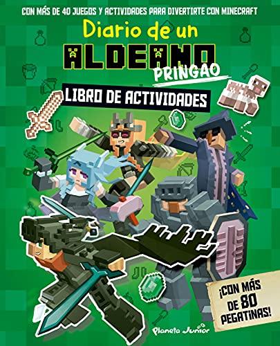 Diario de un aldeano pringao. Libro de actividades: ¡Con más de 80 pegatinas! (Minecraft)