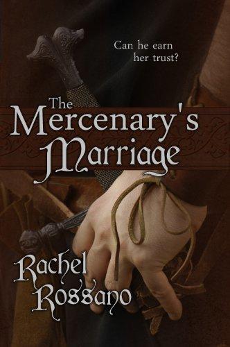 Book: The Mercenary's Marriage by Rachel Rossano