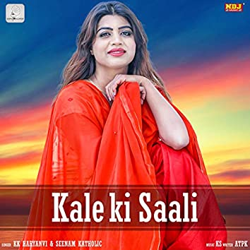 Kale Ki Saali - Single