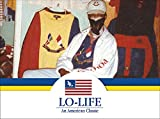 Image of Lo-Life: An American Classic