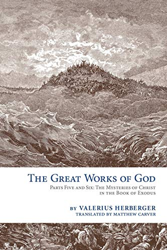The Great Works of God: Exodus