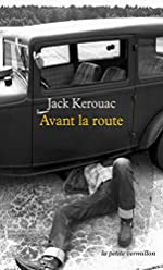 Avant la route de Jack Kerouac