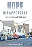 Hope Disappearing: A Population Left Behind