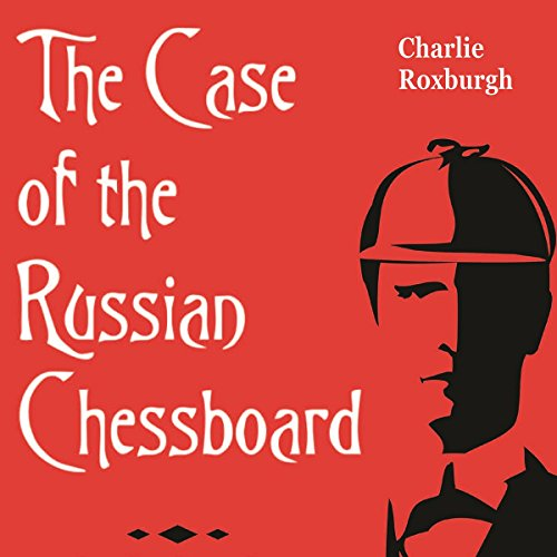 The Case of the Russian Chessboard audiobook cover art