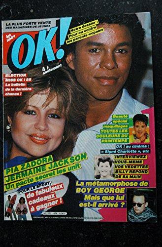 OK ! âge tendre 476 FEVRIER 1985 PIA ZADORA JERMAINE JACKSON BOY GEORGE