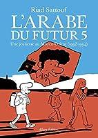 L'Arabe du futur 5: Une jeunesse au Moyen-Orient (1992-1994)