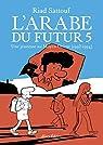 L'arabe du futur, tome 5 par Sattouf