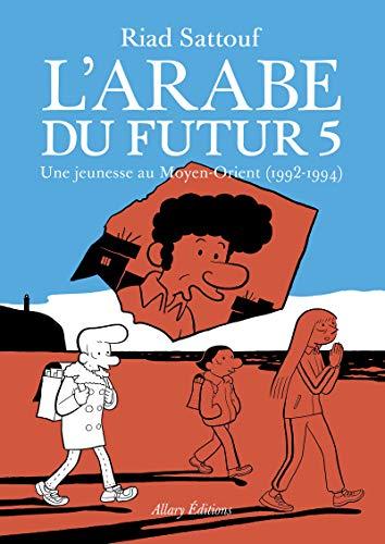 L'Arabe du futur - volume 5 (5)