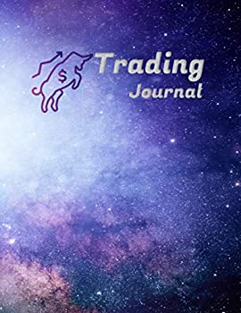Trading Journal  Log Book Day Trading Define Monthly Goals ,Trading Rules  Plan and Strategy ,Trade History I 8.5 x 11 I 100 PAGES
