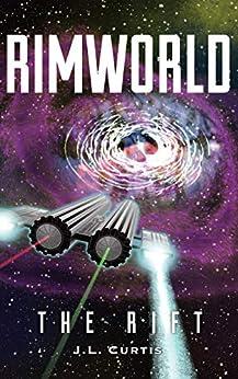 Rimworld- The Rift by [JL Curtis, Joe Williams, Stephanie Martin]