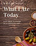 55 Week Diet Journal. What I Ate Today. Easy Meal Planner wi