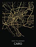 2021 Planner Cairo: Weekly - Dated With To Do Notes And Inspirational Quotes - Cairo - Egypt (City Map Calendar Diary Book 2021)