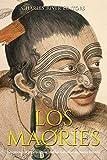 Los maoríes: la historia y el legado de los pueblos indígenas de Nueva Zelanda