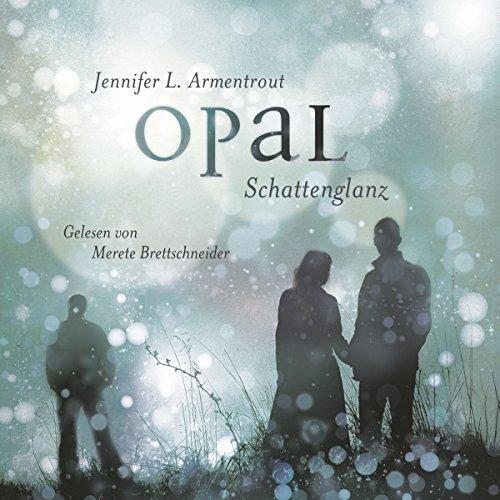 Opal. Schattenglanz (Obsidian 3) Titelbild