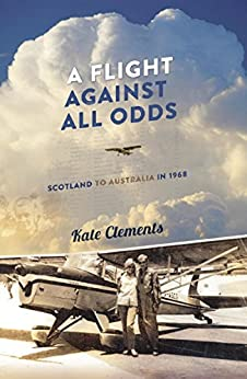 A Flight Against All Odds by [Kate Clements]