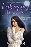 Embracing Water (The Coven Queens Series Book 4) (Kindle Edition)