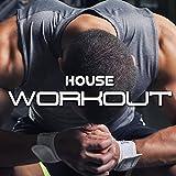 House Workout: Le Migliori Hit di Soulful e Tropical Deep House Music per le tue attività Sportive come Fitness, Running, Jogging, Aerobica per aumentare la Concentrazione e Determinazione