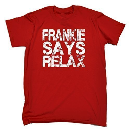 Premium Loose Fit Frankie Says Relax T-shirt, Many Colours - S to 5XL